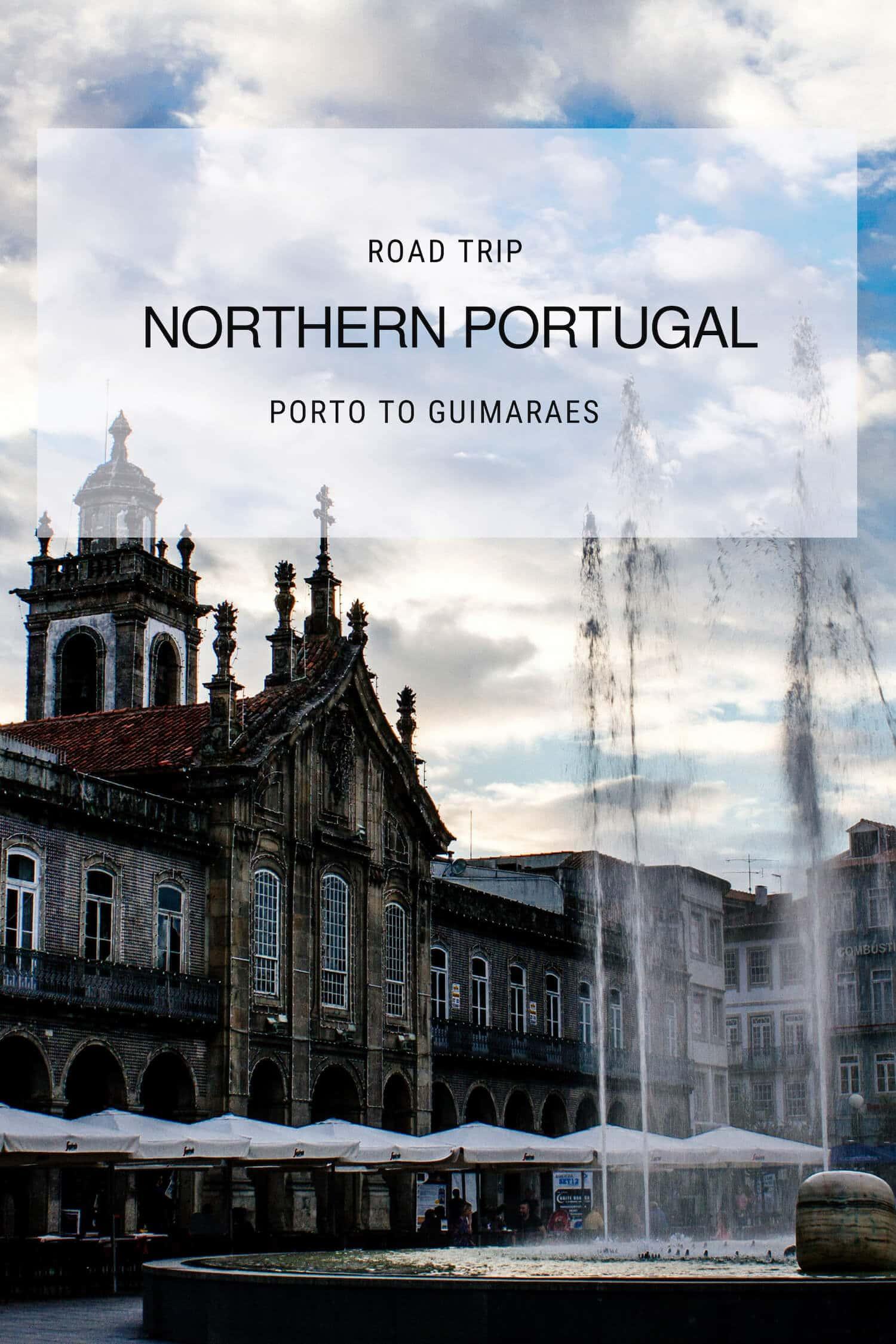Northern Portugal Road Trip