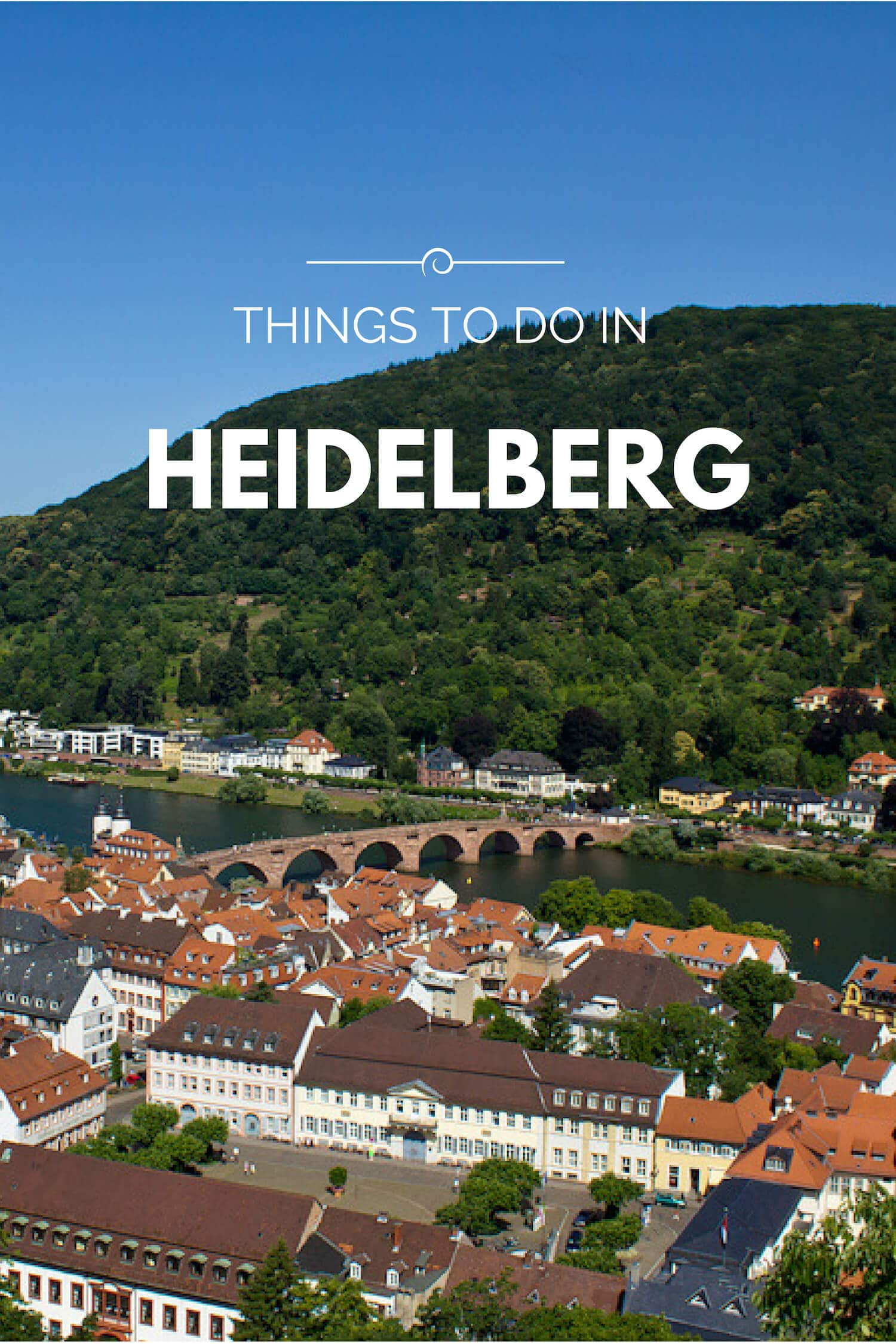 Things to do in Heidelberg, Germany