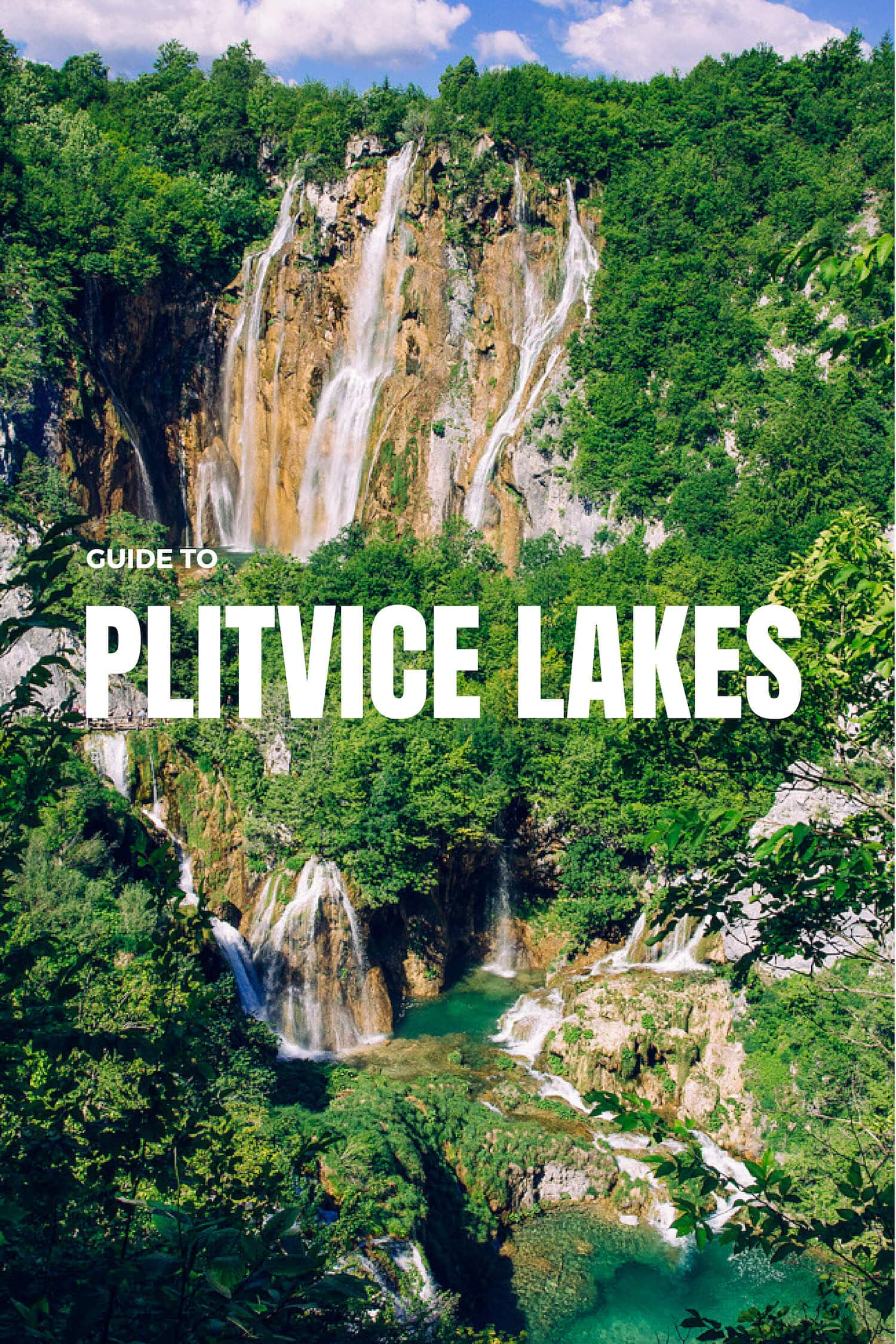 Guide to Plitvice Lakes in Croatia