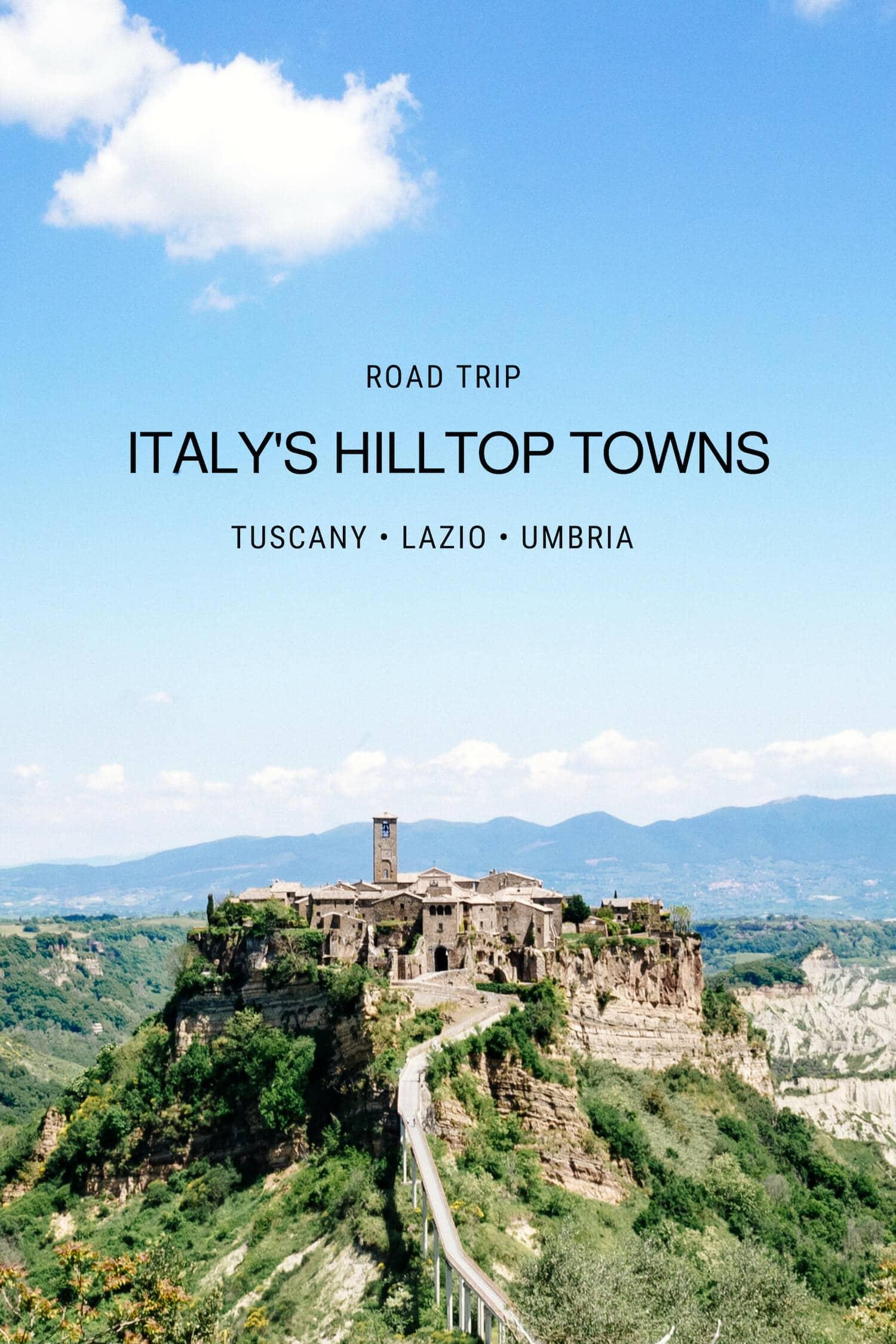 Italy's Hilltop Towns - Tuscany Lazio Umbria