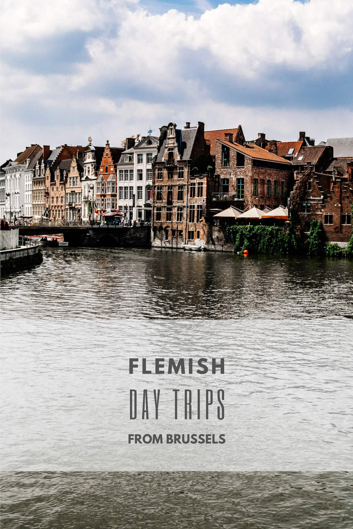 Flemish Day Trips from Brussels