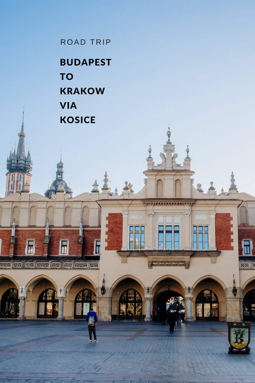 Road Trip: Budapest to Krakow via Kosice