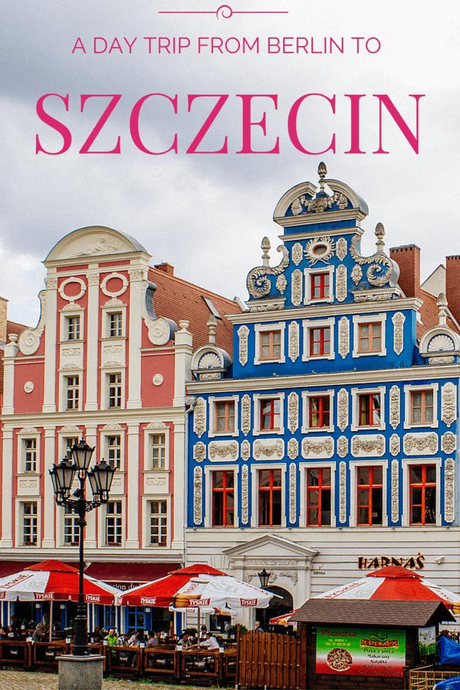 Day Trip: Berlin to Szczecin