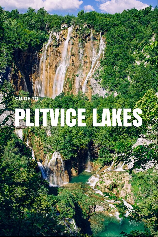 Guide to Plitvice Lakes: Updated for 2018