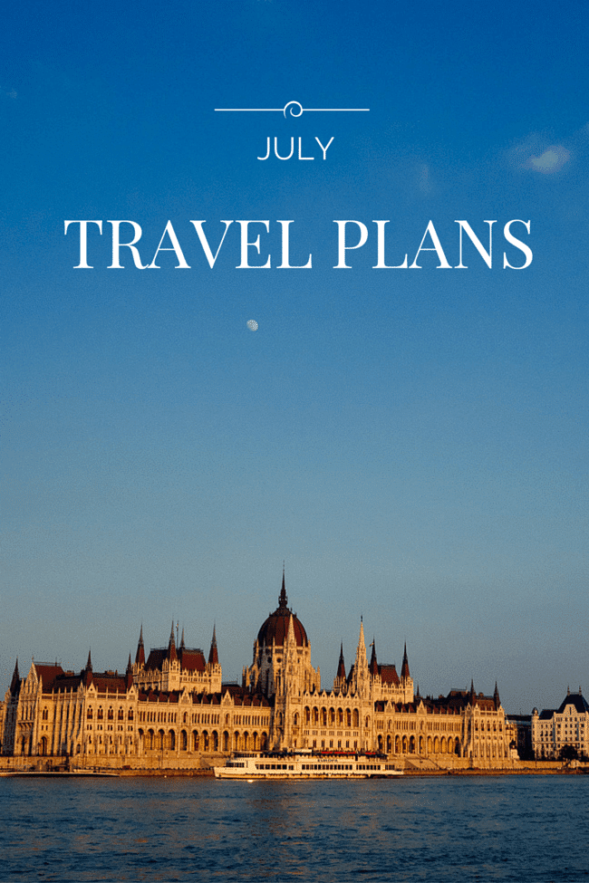 July Travel Plans