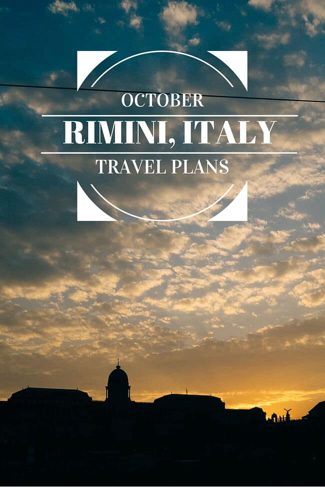 October Travel Plans: Rimini