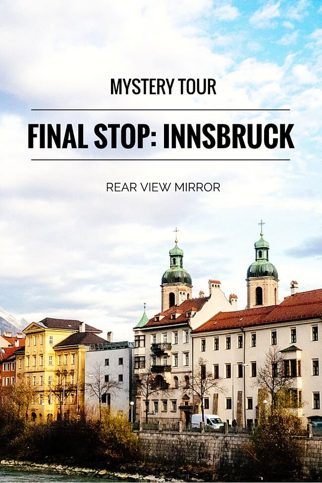 Mystery Tour Final Stop: Innsbruck