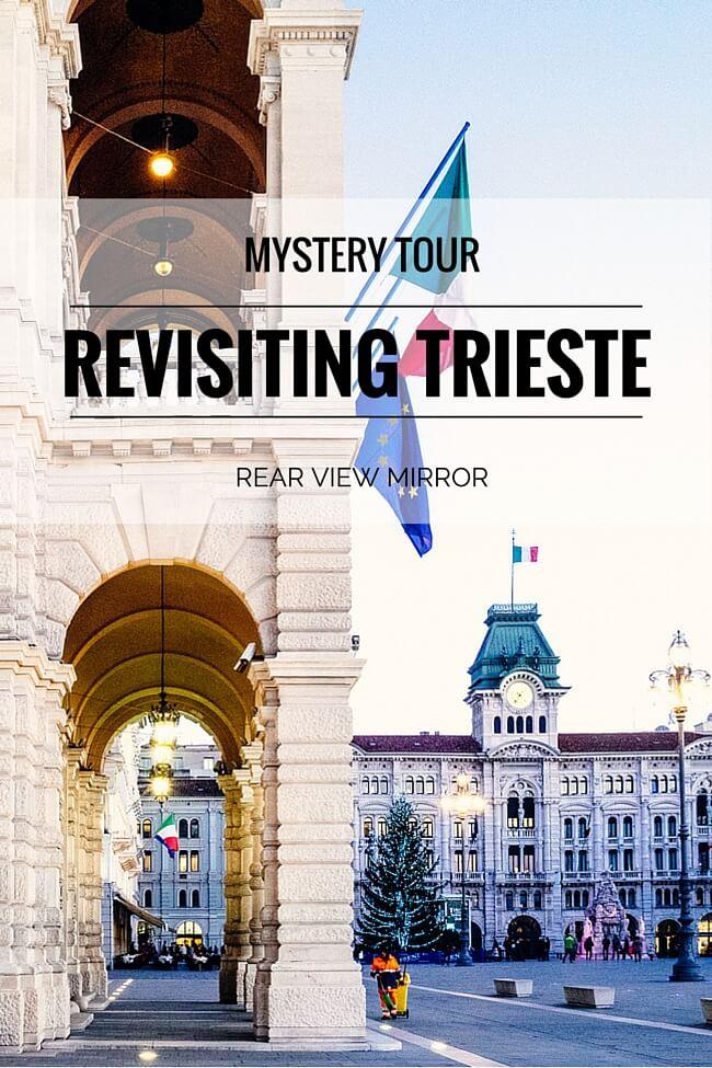 Trieste Revisted