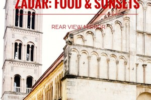 Zadar: Perfect Food and Mixed Sunsets