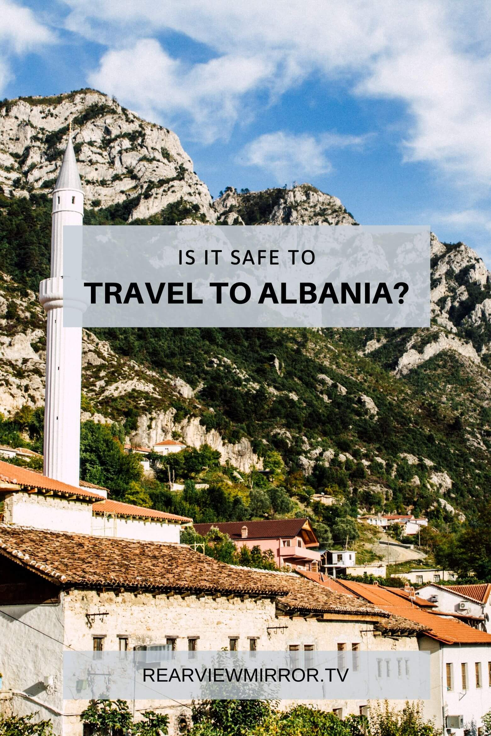 Is it safe to travel to Albania?