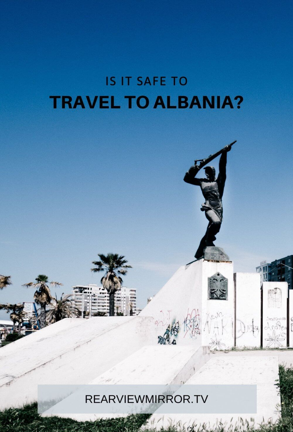 Is Albania Safe?