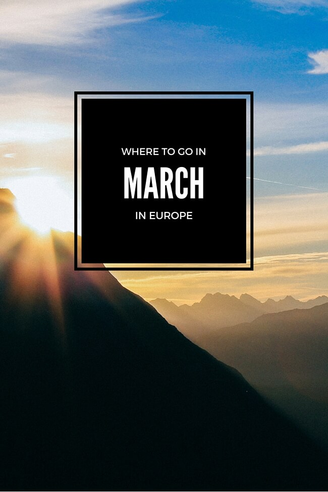 Where to Go in March