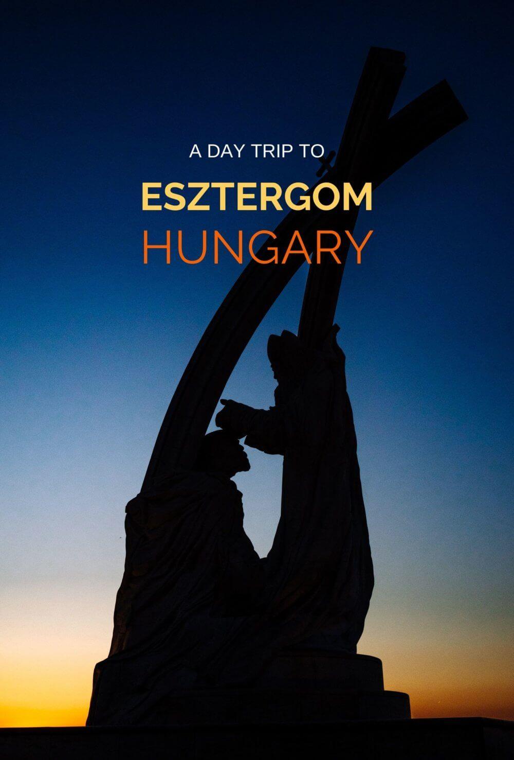 Esztergom Hungary Day Trip