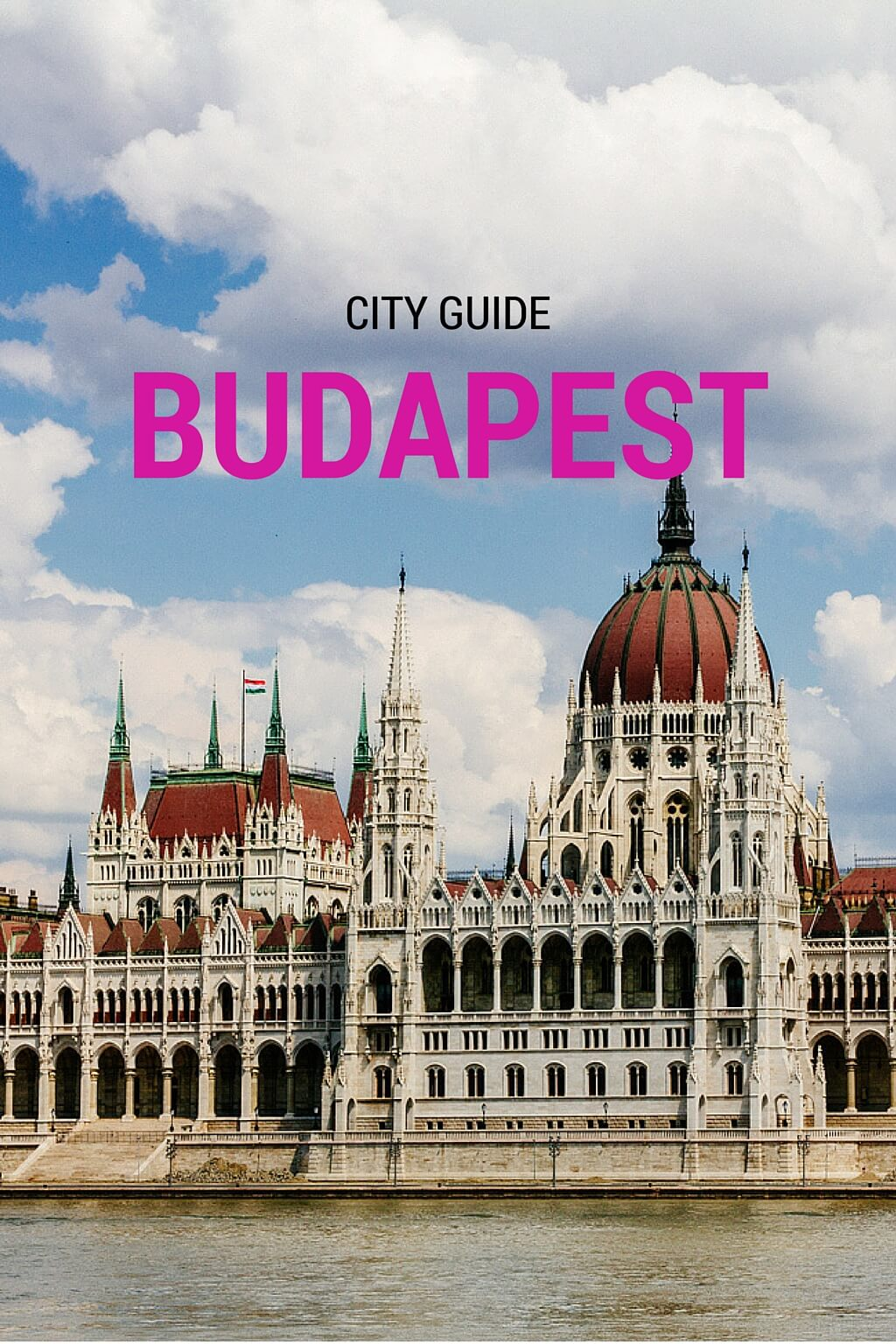 Budapest City Guide – Tips from a Blogger Resident