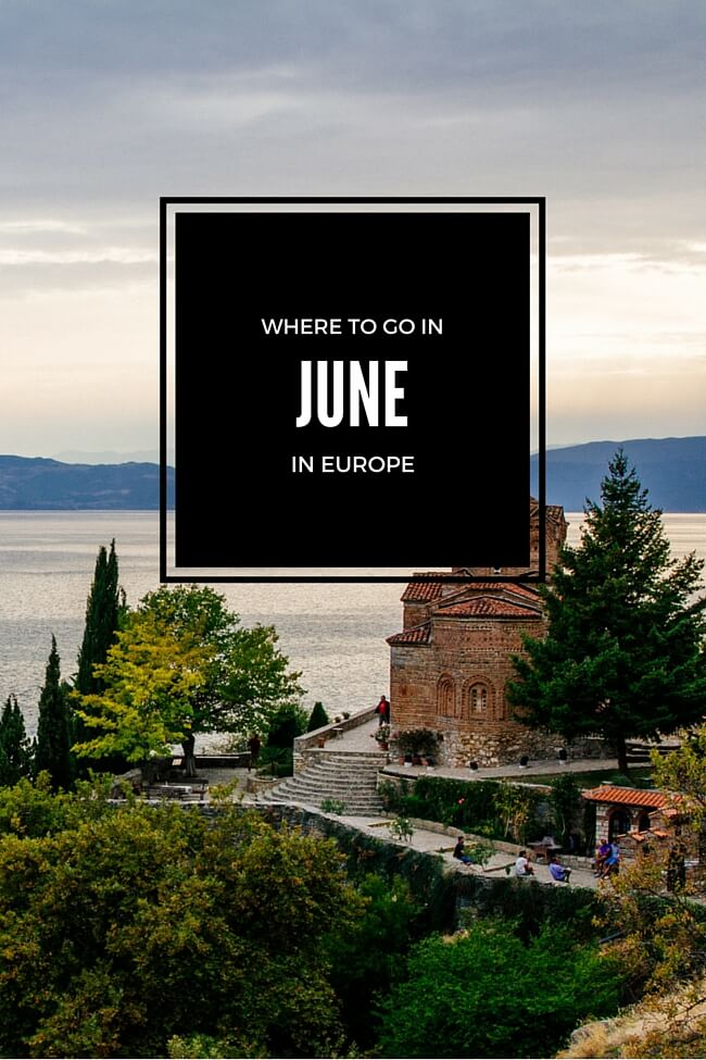 Where to go in June in Europe