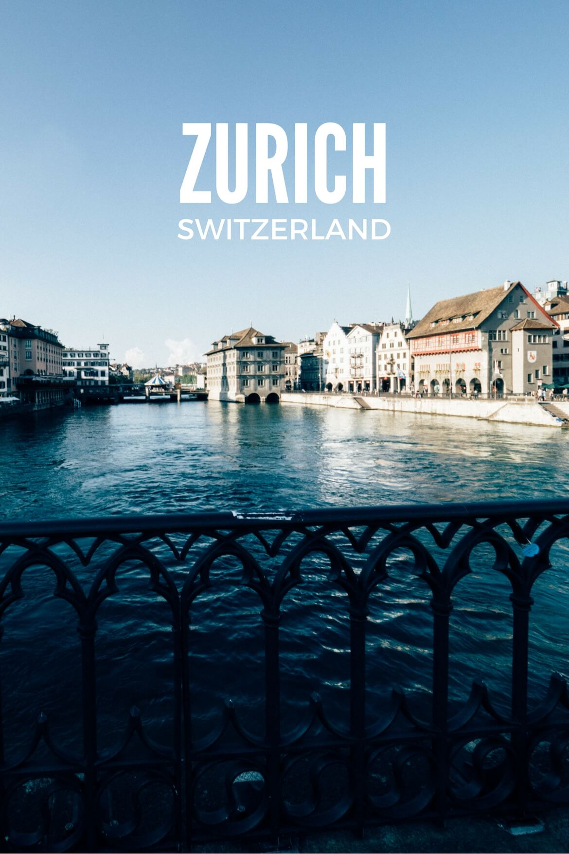 Zurich: Then and Now