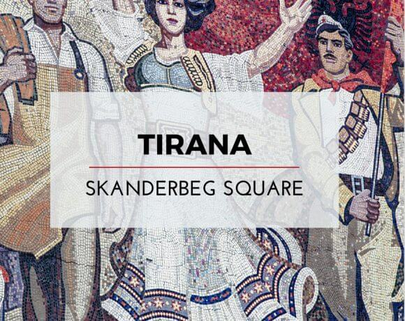 Tirana's Skanderbeg Square: All Shiny and New