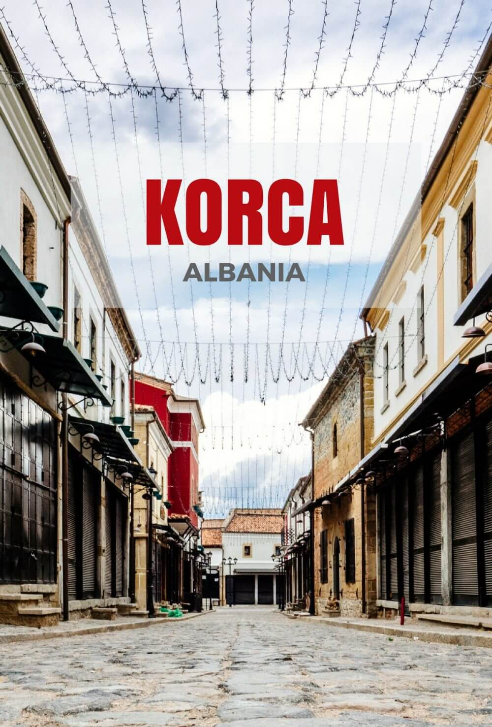 Korca Albania City Guide
