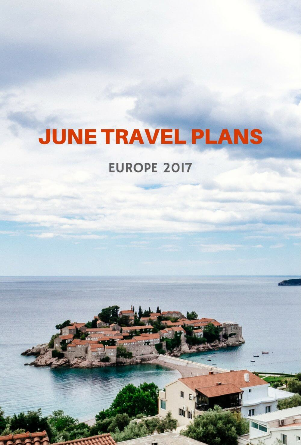 June Travel: Returning to the Western Balkans