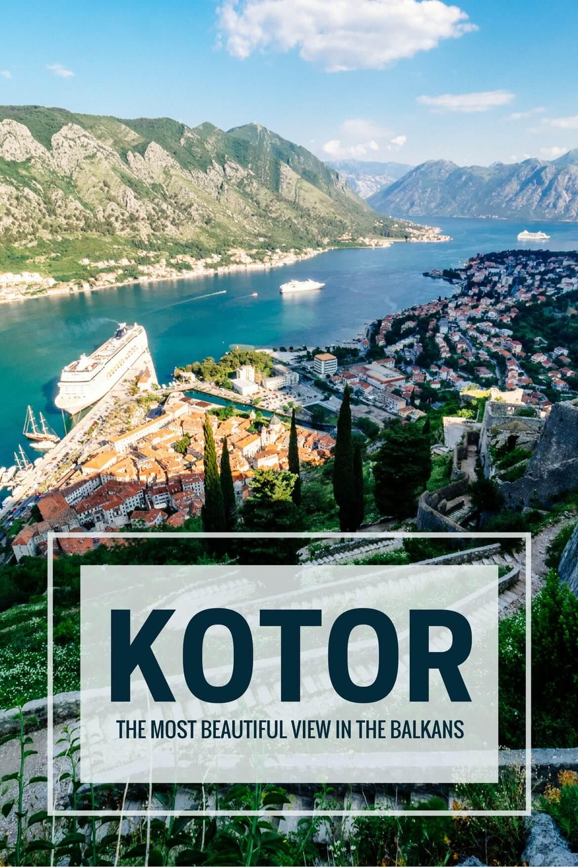 Kotor Montenegro Travel Guide