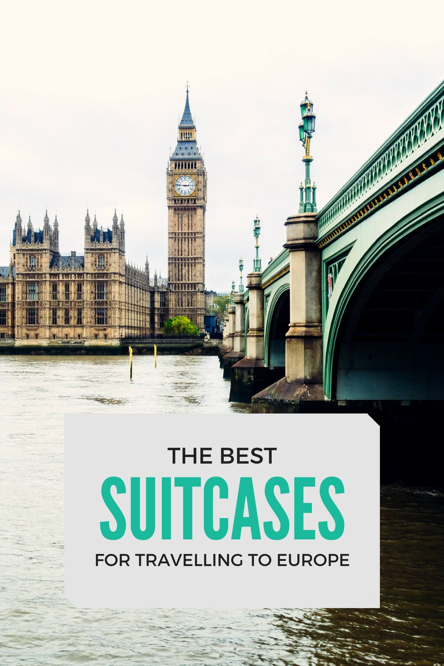 Best Suitcases for Travelling to Europe