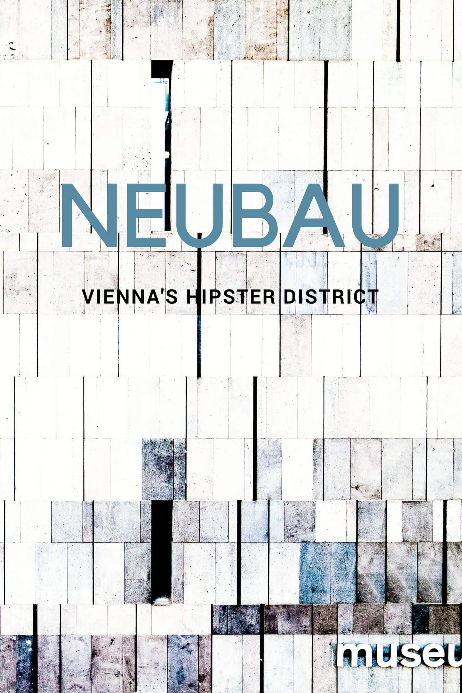 Neubau: Vienna's Hipster District