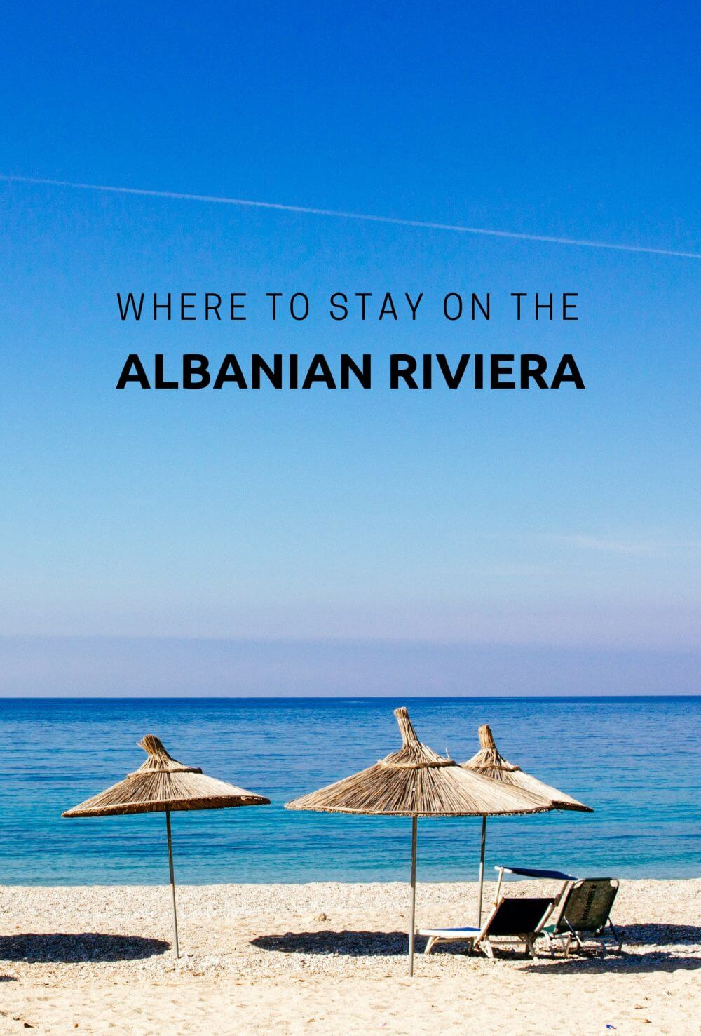 Beach Time: Where to Stay on the Albanian Riviera