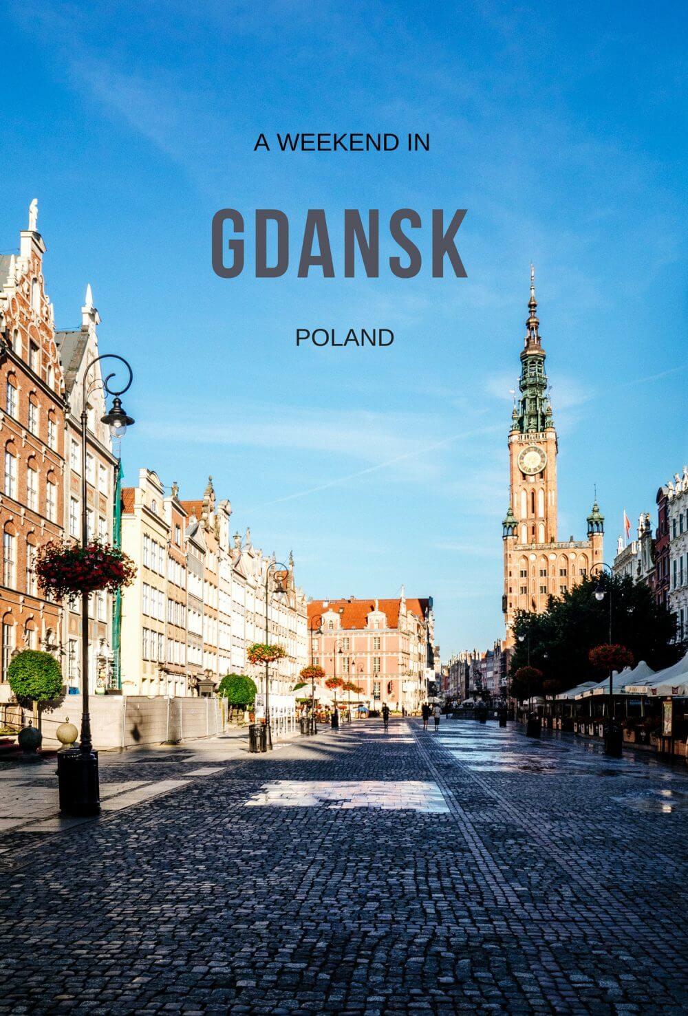 Gdansk: The Perfect Polish Weekend Break