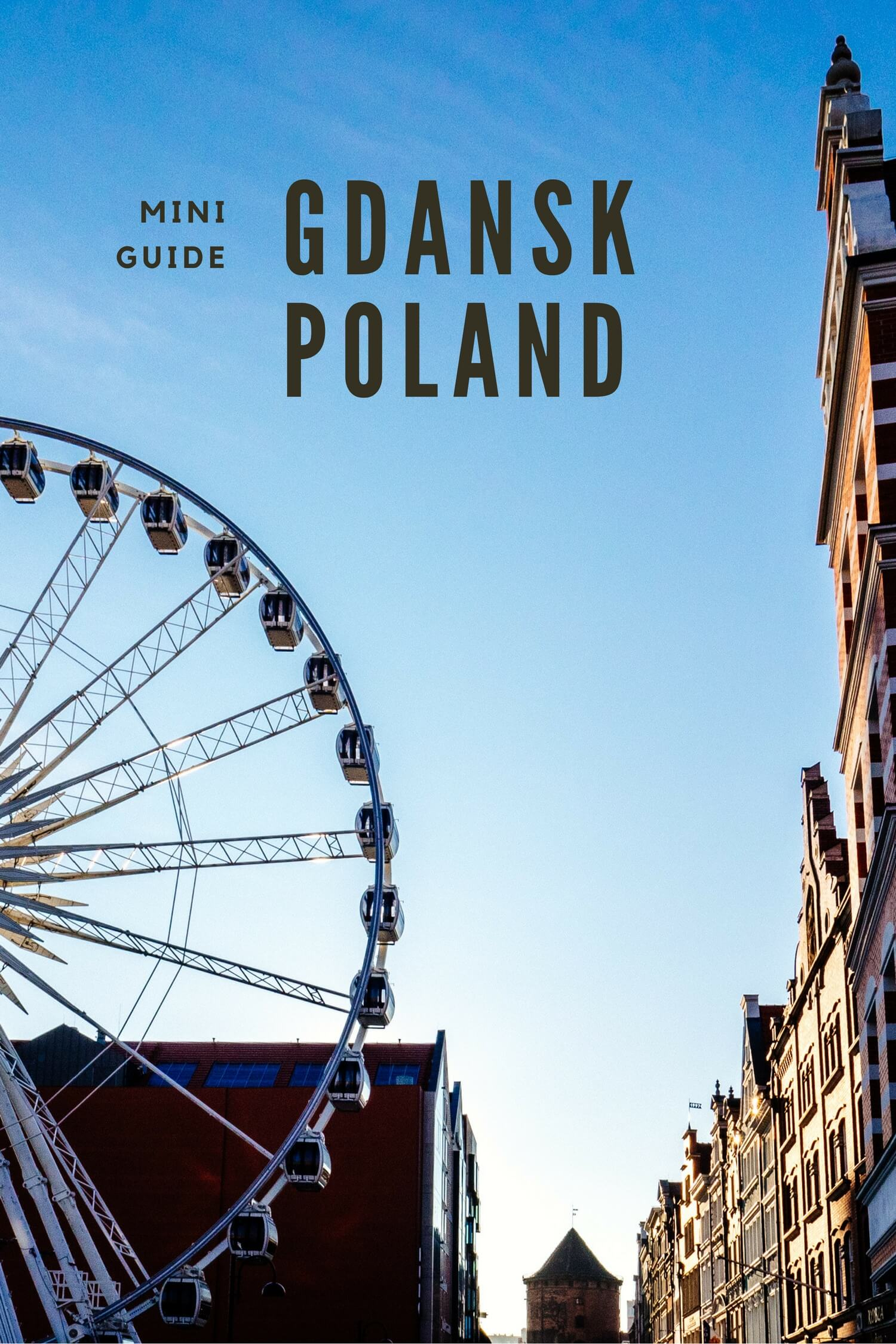 A mini guide to Gdansk, Poland. Including the best things to do and where to say. #gdansk #poland