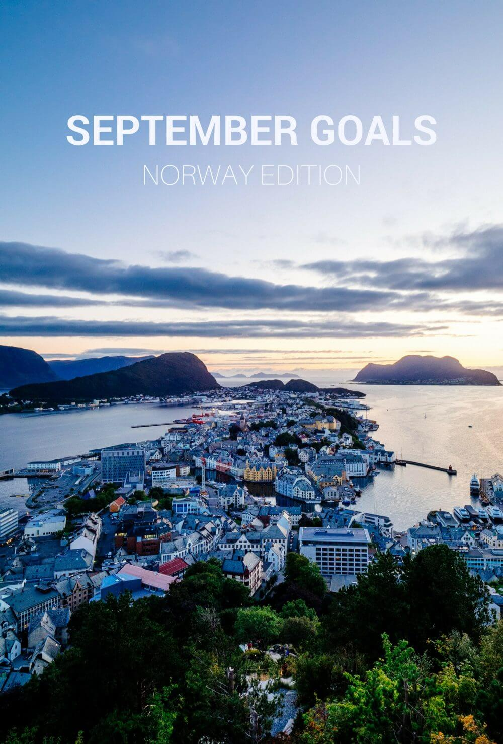 September Goals: Norway Edition