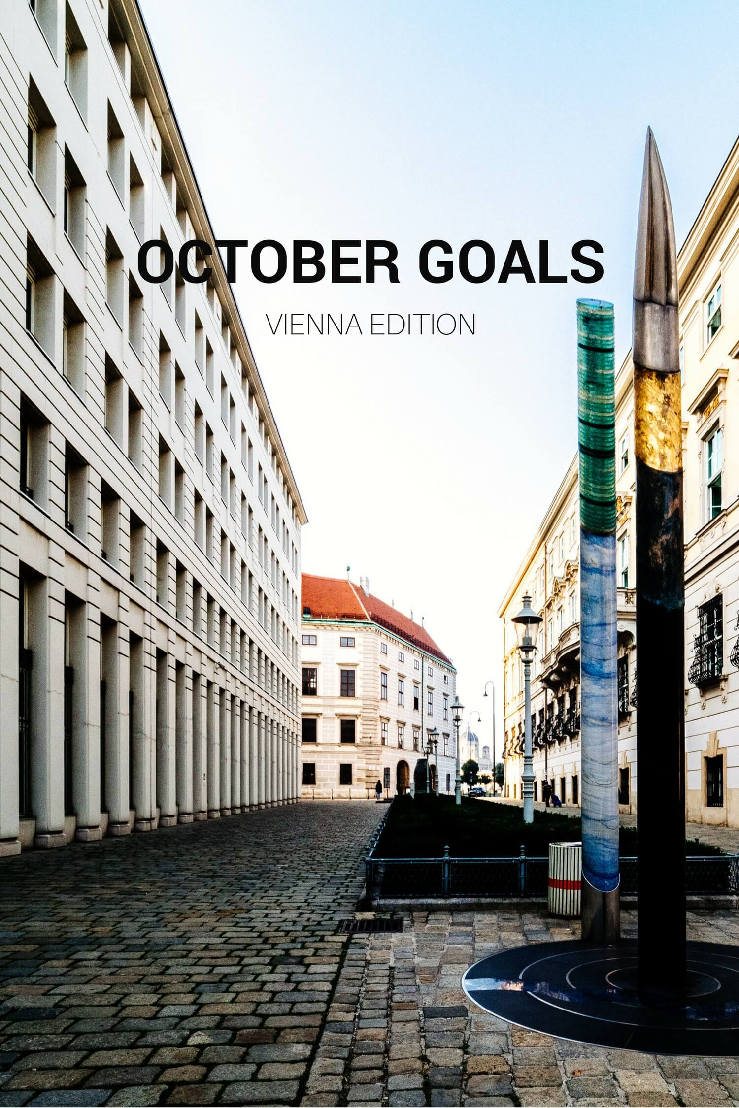 October Goals: Vienna Edition - Rear View Mirror