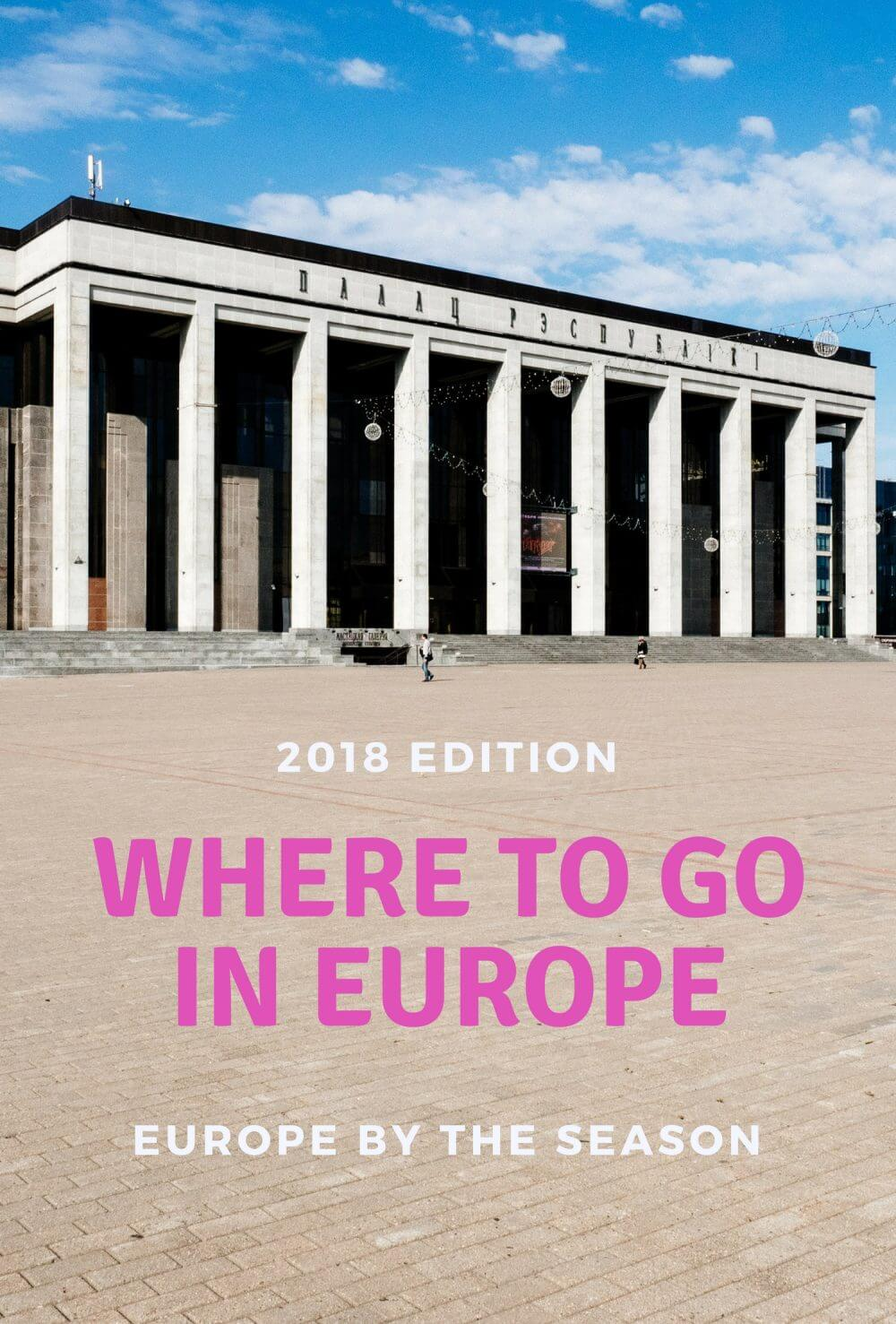 Where to Go in Europe in 2018