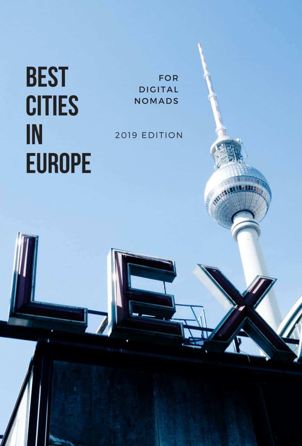 Best Cities in Europe for Digital Nomads