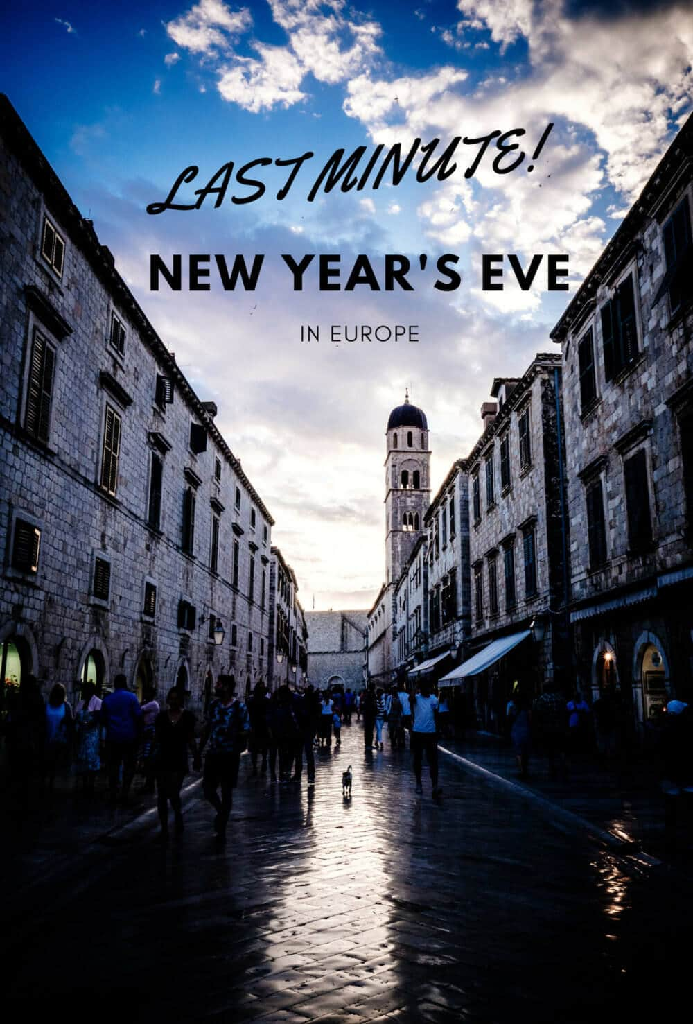 Last Minute New Year's Eve in Europe