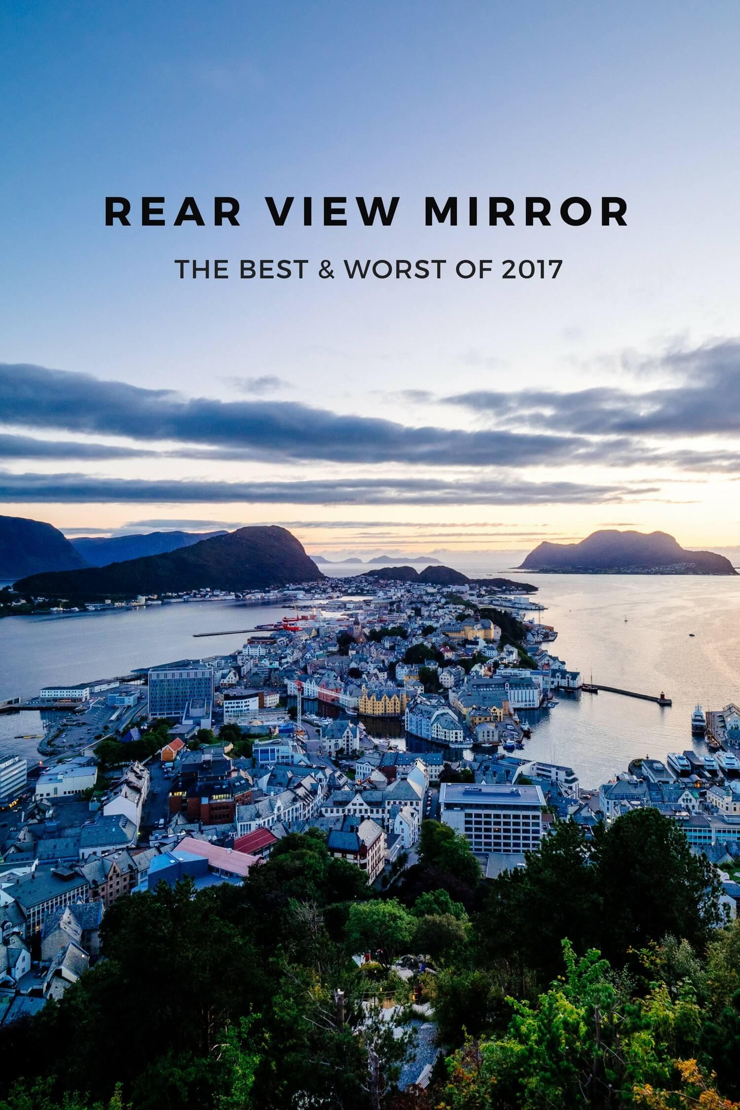 Rear View Mirror: Best & Worst of 2017