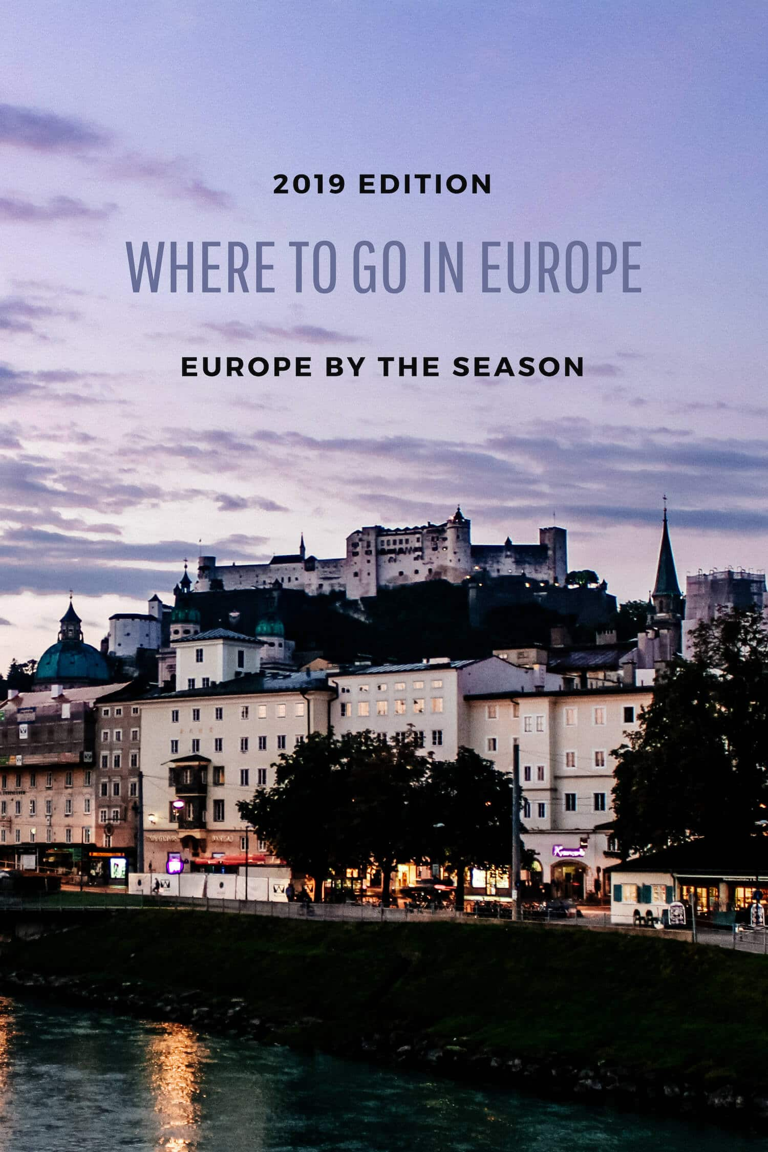 Where to travel in Europe in 2019