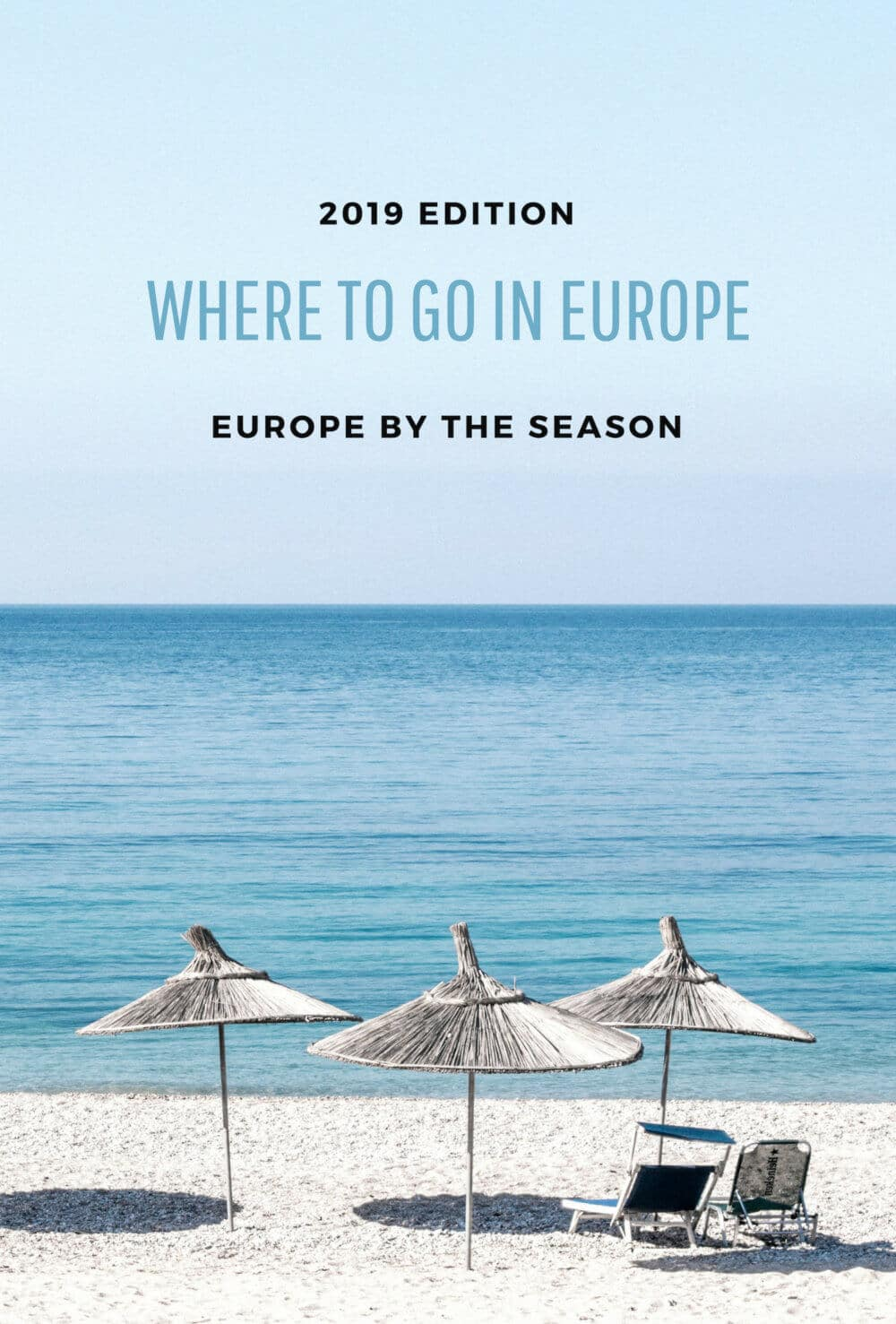 Where to go in 2019: Europe by the season.