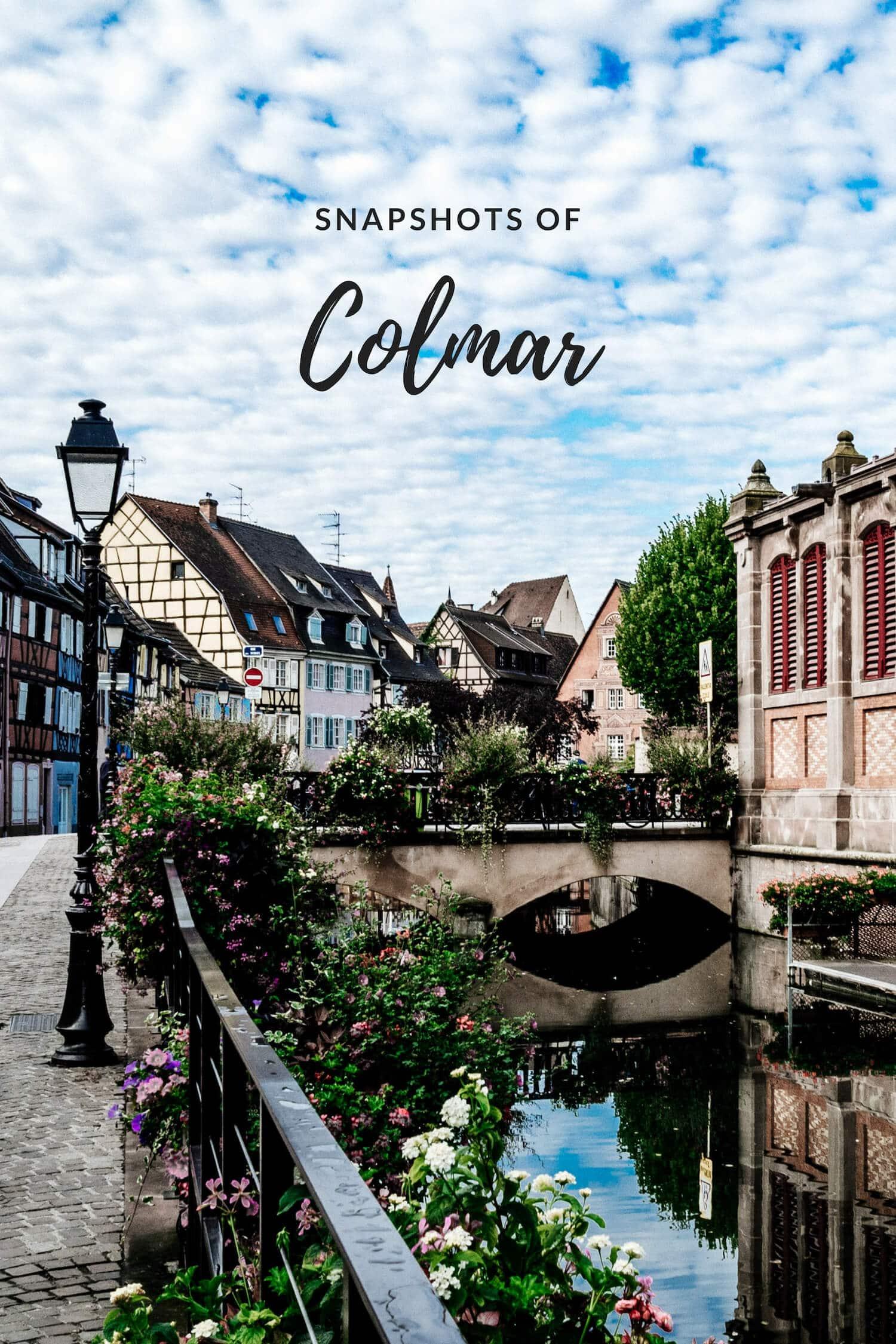 Snapshots of Colmar Alsace
