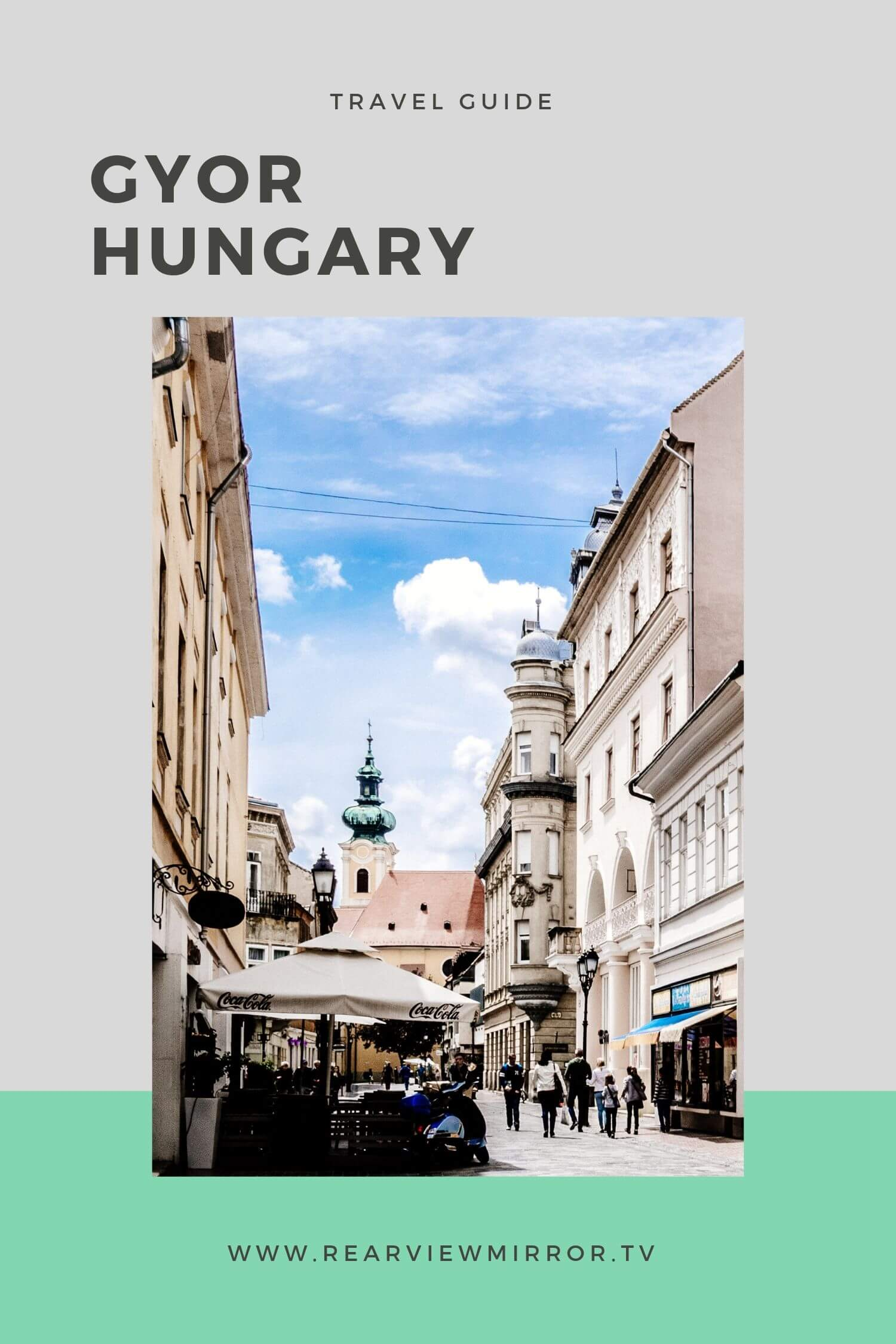 Gyor Hungary City Guide