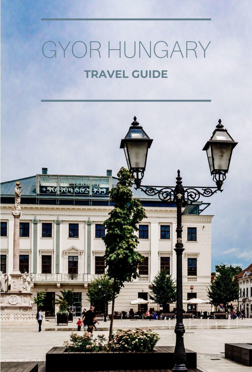 Gyor Hungary Travel Guide