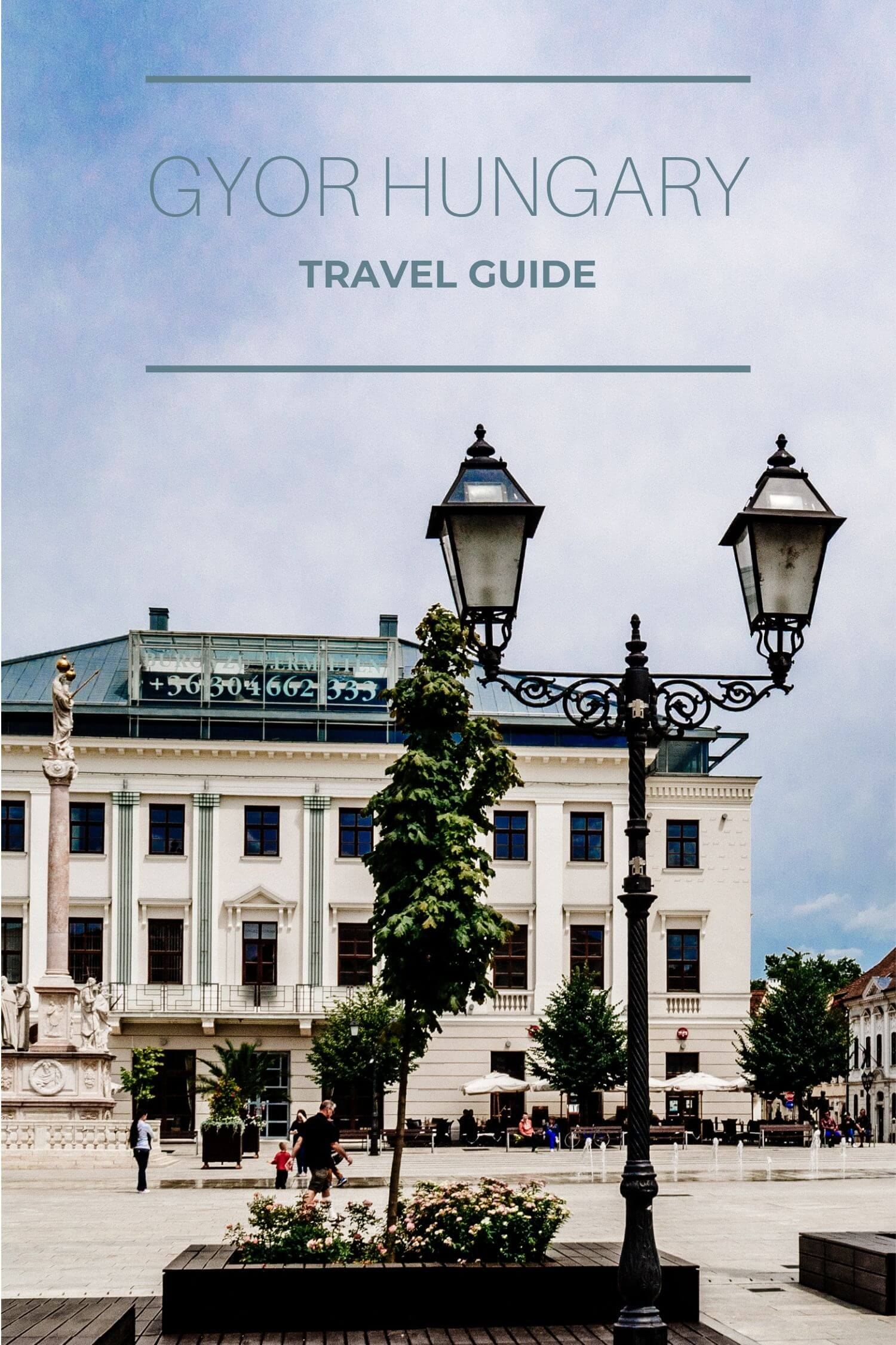Gyor Hungary Travel Guide