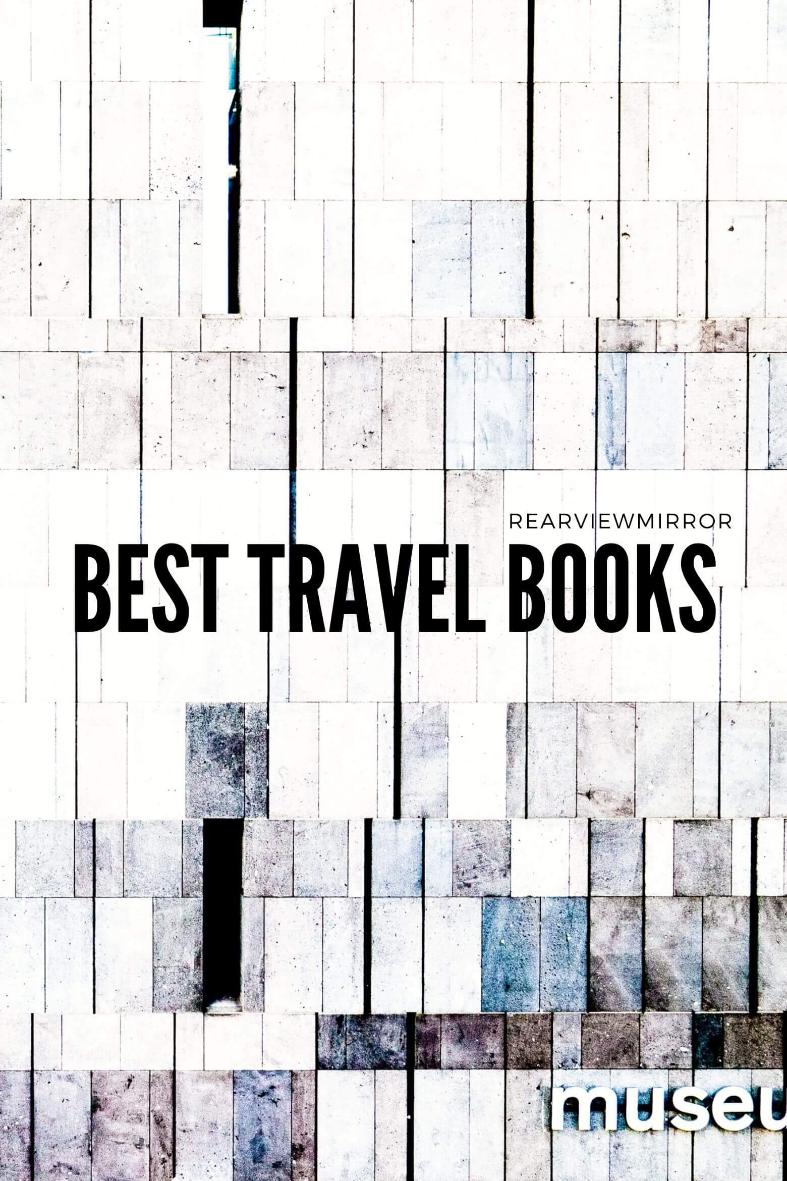 Best Travel Books of All Time