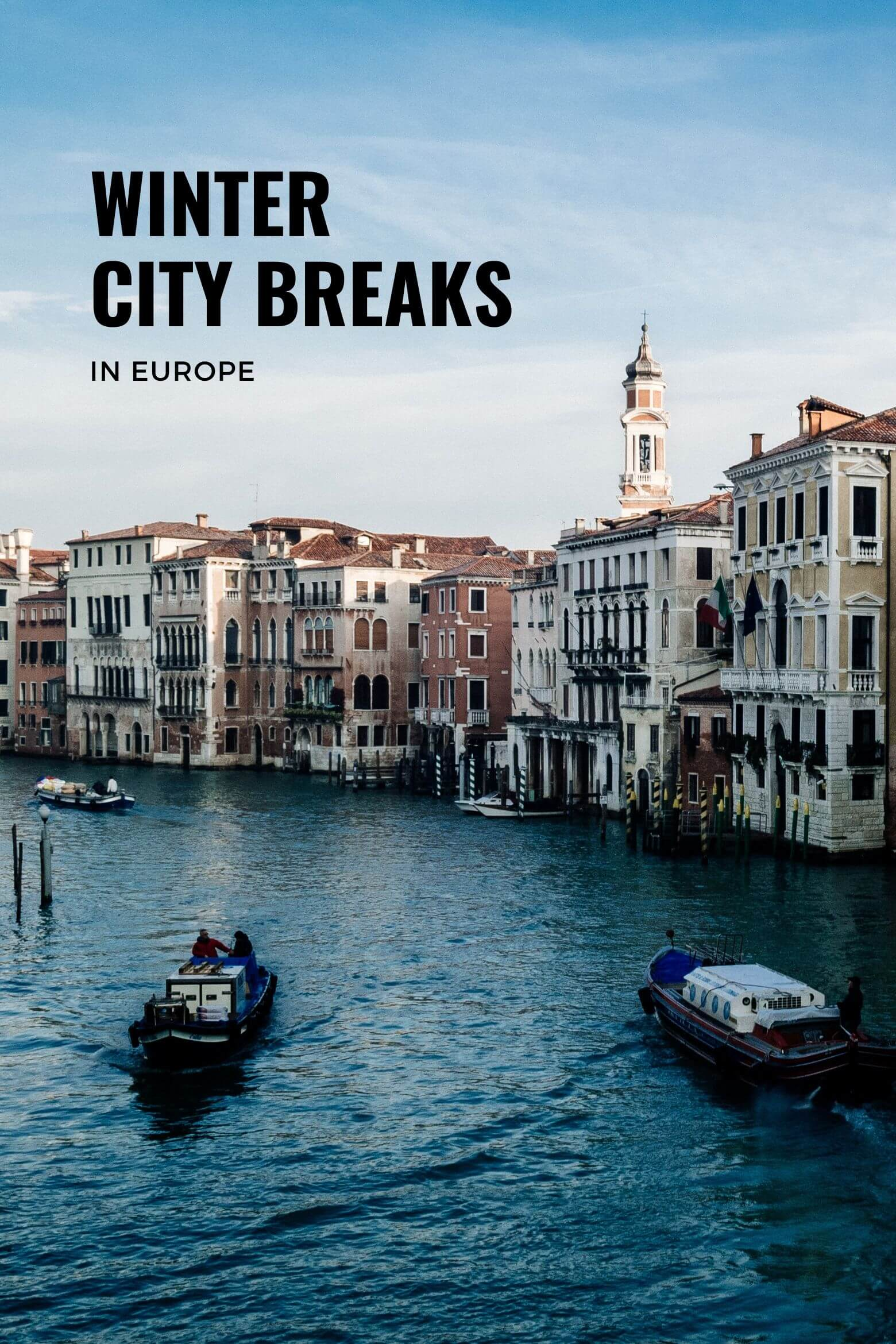 Best Winter City Breaks in Europe