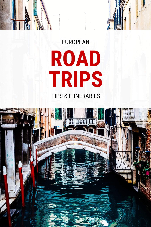 European Road Trip Itineraries