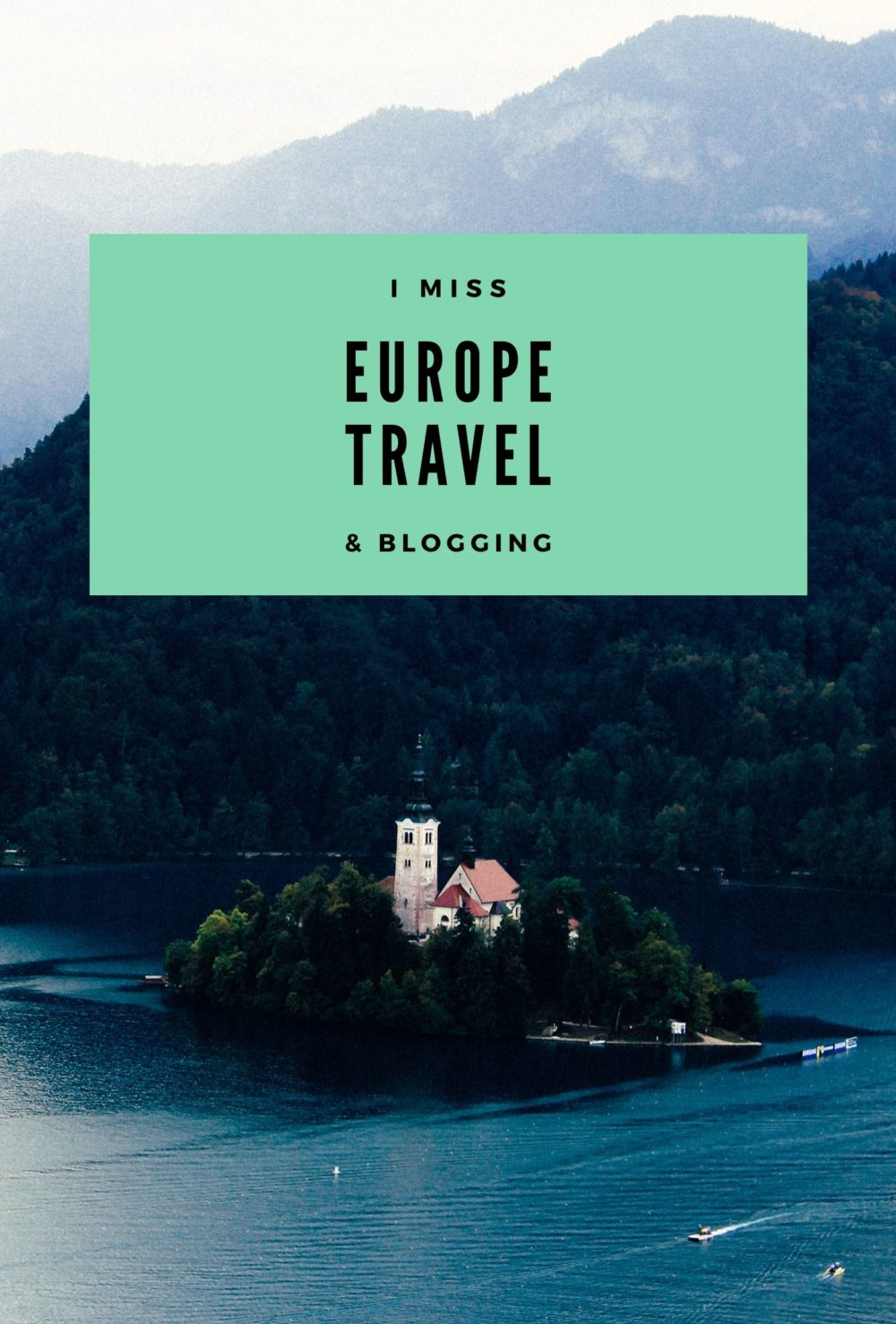 I miss Europe, travel and blogging